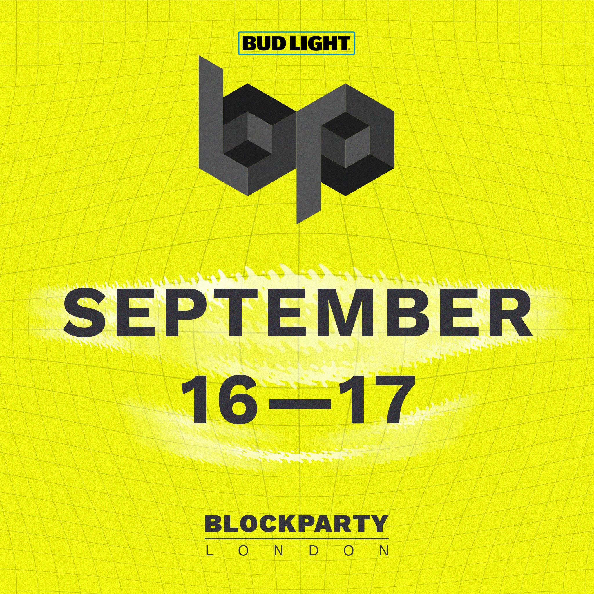 Bud Light Blockparty London   September 14 U2014 15 2018